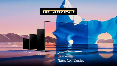 Televisores Nano Cell LG